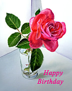 Garden Art Art - Happy Birthday Card Rose  by Irina Sztukowski