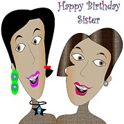 Happy Birthday Sister Print by Iris Gelbart