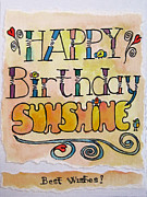 Robie Benve Prints - Happy Birthday Sunshine Print by Robie Benve