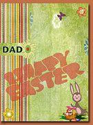 Card Of The Holiday Mixed Media Framed Prints - Happy Easter Dad Framed Print by Debra     Vatalaro