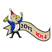 Party Hat Posters - Happy New Year 2014 Turkey Toasting Wine Cartoon Poster by Aloysius Patrimonio
