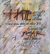 Fear Mixed Media - Hate Doesnt Grow in A Vacuum by Sally Penley