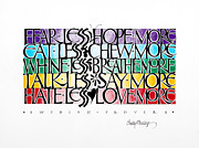 Calligraphy Prints - Hate Less Love More Print by Sally Penley