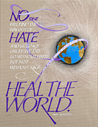 Calligraphy Mixed Media Prints - Heal the World Print by Claire Griffin