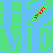 Home Sweet Home 20130713 Blue Green Red Print by Wingsdomain Art and Photography