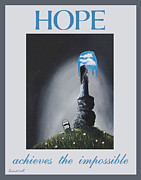 Ambition Painting Prints - Hope Achieves The Impossible by Shawna Erback Print by Shawna Erback