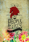 Featured Digital Art Originals - Horse Quote by Graphicsite Luzern