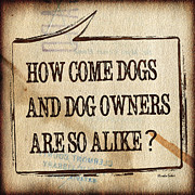 Speech Balloon Prints - How come dogs and dog owners are so alike Print by Hiroko Sakai
