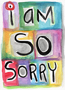 Green Color Art - I Am So Sorry by Linda Woods