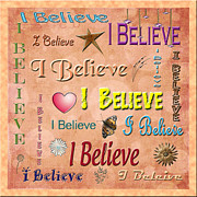 Believe Digital Art - I Believe by Rebecca  Hudnall