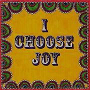 Joy Mixed Media - I choose joy by Felicity Kelly-Cruise