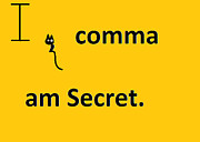 I Comma Am Secret Print by Anita Dale Livaditis