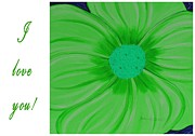 I Feel Prints - I Love You - Green Flower - Greetings 2 Print by Barbara Griffin