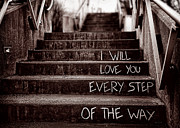 Step Prints - I Will Love You Print by Bob Orsillo