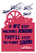 Production Mixed Media Posters - If We Keep Machines Roaring Poster by War Is Hell Store