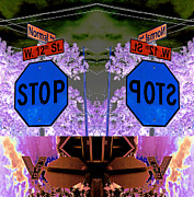 Stop Sign Digital Art Posters - If You Are Here You Are There 2013 Poster by James Warren