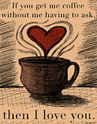 Folgers Prints - If you get me coffee... Print by Kate Dittmann
