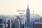 Skylines Framed Prints - Im In Love With New York City Framed Print by Kim Fearheiley