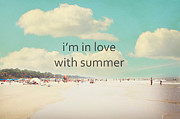 Hilton Beach Posters - Im In Love With Summer Poster by Kim Fearheiley