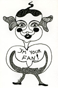 Kind Friend Drawings - Im your fan by Genio GgXpress