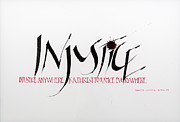 Calligraphy Mixed Media Prints - Injustice Print by Nina Marie Altman