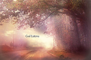 Scenic Drive Photo Posters - Inspirational Nature Landscape - God Listens - Dreamy Ethereal Spiritual and Religious Nature Photo Poster by Kathy Fornal