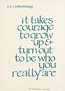 Calligraphy Prints - It Takes Courage Print by Jo Uhlman
