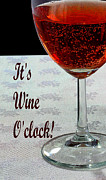 Sparkling Wine Posters - Its Wine Oclock - Wine - Humor - Dining Poster by Barbara Griffin