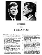 Treason Prints - JFK Treason Poster Print by Underwood Archives