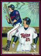 Jim Thome Mixed Media Prints - Jim Thome hits 600th with Twins Print by Ray Tapajna