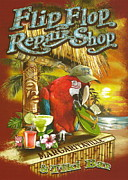 Margarita Posters - Jimmy Buffetts Flip Flop Repair Shop Poster by Claudette Armstrong