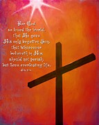 Jesus Cross Framed Prints Posters - John 3 16 Cross Poster by Michelle Greene Wheeler