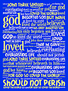 John 3-16 For God So Loved The World 20130622 Vertical Print by Wingsdomain Art and Photography