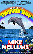 Book Jacket Design Photos - Journey To Rainbow Bay by Mike Nellums