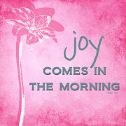 Joy Comes In The Morning Pink And White Print by Linda Woods