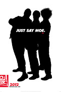 Distress Posters - Just Say Moe Poster by The Three Stooges Movie