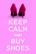 Pink White Framed Prints - Keep Calm and Buy Shoes Framed Print by Natalie Kinnear