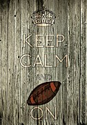 Sidelines Prints - Keep Calm And Football On Print by Daryl Macintyre