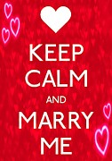 Carry On Art Framed Prints - Keep Calm And Marry Me Framed Print by Daryl Macintyre