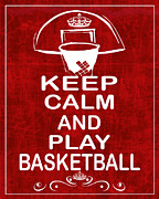 Basketballs Framed Prints - Keep Calm and Play Basketball Framed Print by Daryl Macintyre