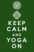 Healing Digital Art Metal Prints - Keep Calm and Yoga On Metal Print by Nomad Art And  Design