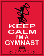 Carry On Art Photos - Keep Calm Im A Gymnast by Daryl Macintyre