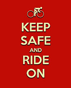 Keep Safe And Ride On Print by Brian Carson