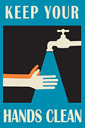 Faucet Posters - Keep Your Hands Clean Poster by Igor Kislev