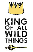 Childrens Books Digital Art - King of All Wild Things by Kenneth Wilkins