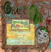 Grape Vineyards Mixed Media Prints - Lazy Creek Vineyards Print by Tamyra Crossley