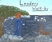 Jesus Walking On Water Posters - Leaders Walk by Faith Poster by Dayna  Lopez