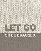 Word Art Digital Art Prints - Let Go Print by Marianne Beukema