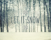 Quotation Photo Prints - Let it Snow Winter and Holiday Art Christmas Quote Print by Lisa Russo