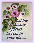 Scripture Sculpture Framed Prints - Let The Beauty of Jesus be seen in your life..... Framed Print by Mary Grabill